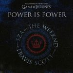 The Weeknd, Travis Scott, SZA – Power is Power