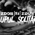 Zdob și Zdub – Lupul solitar