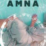 AMNA - Nu te mai recunosc