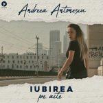 Andreea Antonescu - Iubirea pe acte