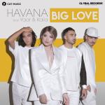 HAVANA feat. Yaar & Kaiia - Big love