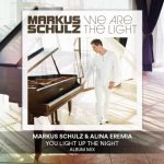 Markus Schulz & Alina Eremia - You Light Up The Night