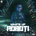 What's UP - Roboți