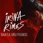 Irina Rimes - Băiatul Meu Frumos