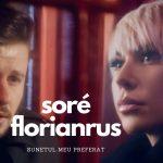Sore feat. Florian Rus - Sunetul meu preferat