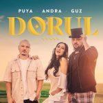 Puya feat. Andra & Guz - Dorul
