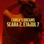 Carla's Dreams - Scara 2, etajul 7