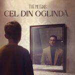 The Motans - Cel Din Oglindă