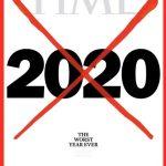 Anul 2020 este cel mai prost din istorie, potrivit revistei Time
