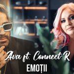 AVA - Emoții feat. Connect-R