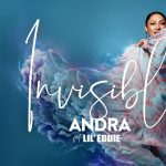 Andra - Invisible (feat. Lil Eddie)
