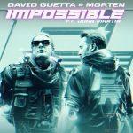David Guetta & MORTEN - Impossible (ft. John Martin)