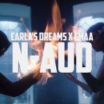 Carla's Dreams x EMAA - N-aud
