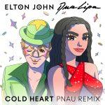 Elton John și Dua Lipa - Cold Heart (PNAU Remix)
